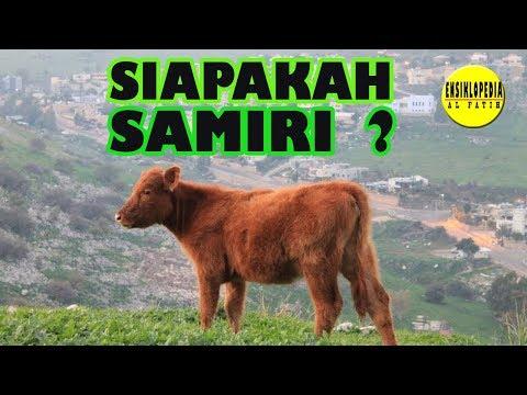 TERKUAK ! Inilah Ternyata Sosok Bernama  Samiri Dalam Al Qur'an