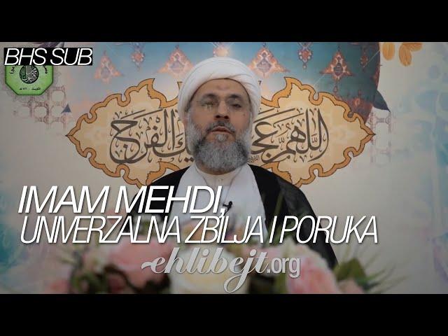 Imam Mehdi, univerzalna zbilja i poruka – šejh Abdullah Dešti