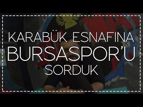 Karabük esnafına Bursaspor'u sorduk