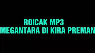 Download lagu Megantara Mp3 Di Kira Preman MP3