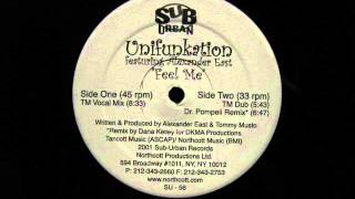 Unifunkation.Feel Me.Tommy Musto Vocal Mix.SubUrban Records..