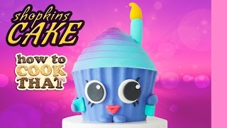SHOPKINS GIANT CUPCAKE How To Cook That Ann Reardon Mary Wishes