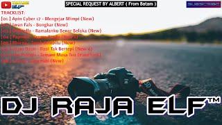 MENGEJAR MIMPI REMIX 2020 DJ RAJA ELF™ BATAM ISLAND (Req By Albert)