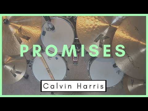 Promises - CALVIN HARRIS (feat. Sam Smith) - Drum Cover