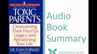 Toxic Parents by Dr Susan Forward - Audio Book Summary
