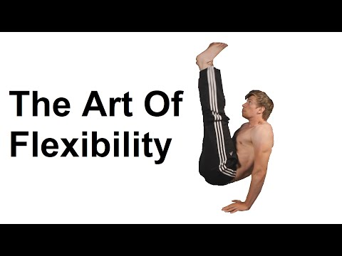The Art Of Flexibility: Complete Stretching Guide To A Flexible Body (FREE!)