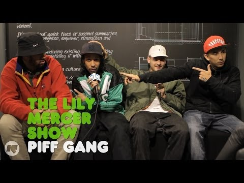 The Lily Mercer Show: Piff Gang