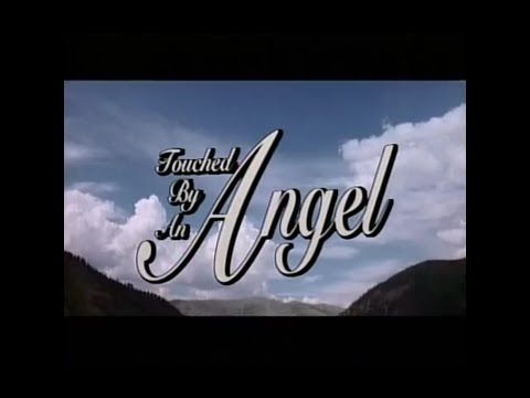 Touched By An Angel Season 1 Opening and Closing Credits and Theme Song