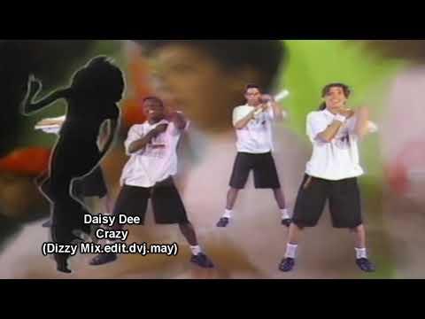 Daisy Dee  Crazy Dizzy Mixeditdvjmay demo