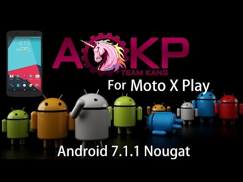 AOKP ROM Android 7.1.1 || VoLTE Support for Moto X Play || Smooth & Amazing