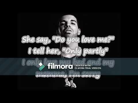 Drake-She Say Do You Love Me? 1 hour
