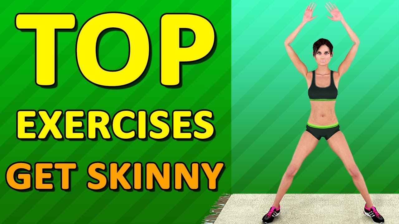 Top 12 Exercises To Get Skinny For Women At Home