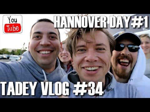 Hannover E01: DAY #1 - TADEY VLOG #34