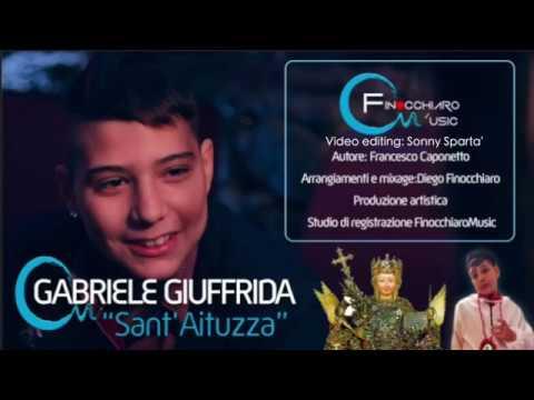 Gabriele Giuffrida - Sant'Aituzza (OFFICIAL VIDEO 2018)