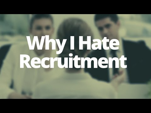 5 Reasons Why I Hate Working As A Recruitment Consultant