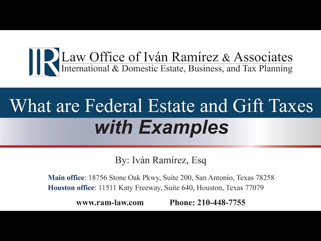 Federal Estate and Gift Taxes with Examples