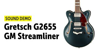 Gretsch G2655 GM Streamliner - Sound Demo (no talking)