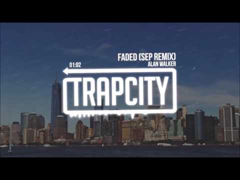 [Speed Up] Faded - Alan Walker (Sep Remix)