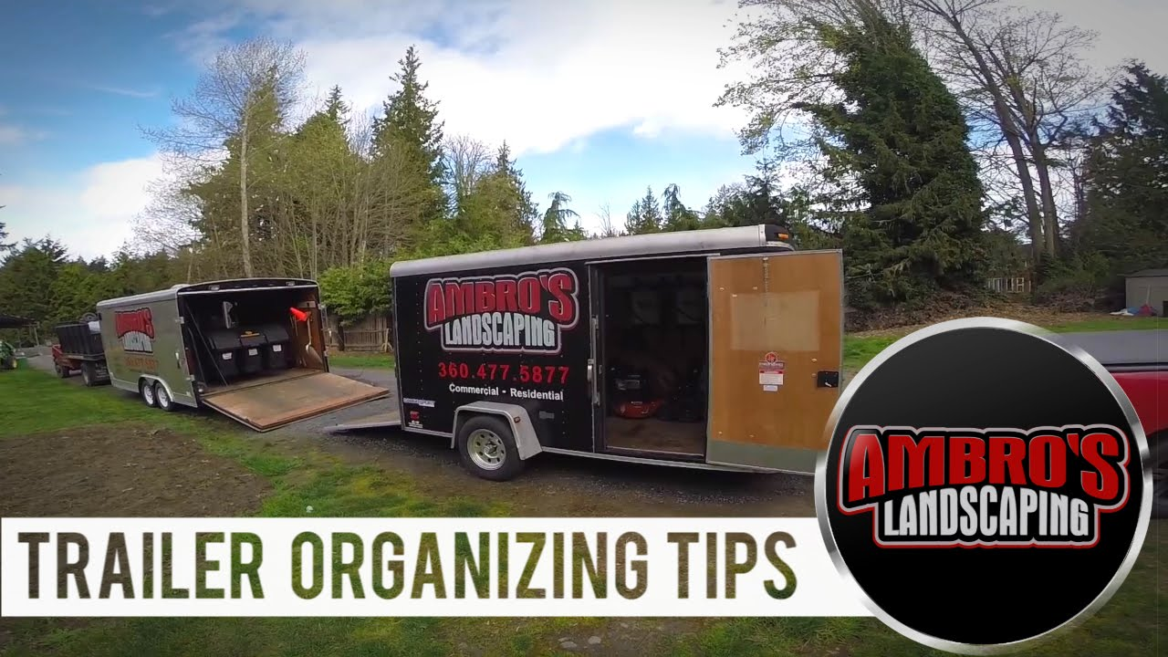 Trailer Organizing Tips New Enclosed Trailer Youtube