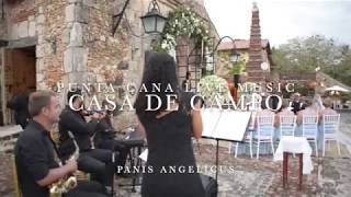 Panis Angelicus , Church wedding music, Altos de Chavon