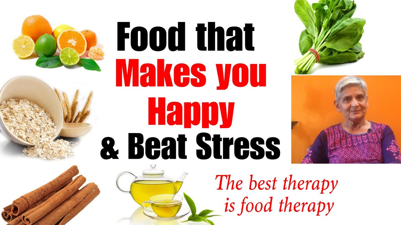 10 Food To Fight Stress Be Happy How To Combatbeat Stress