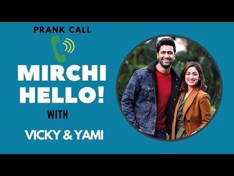 VICKY KAUSHAL AND YAMI GAUTAM PRANK CALL A FAN | MIRCHI HELLO | RJ SUREN