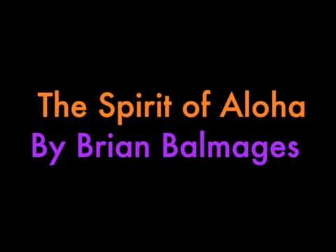The Spirit of Aloha by Brian Balmages