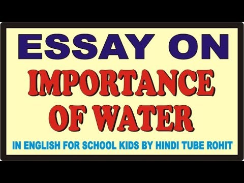 Essay On Importance Of Water In English For School Kids By Hindi  Essay On Importance Of Water In English For School Kids By Hindi Tube Rohit