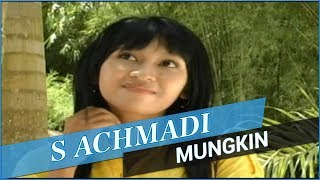 S Achmadi Mungkin