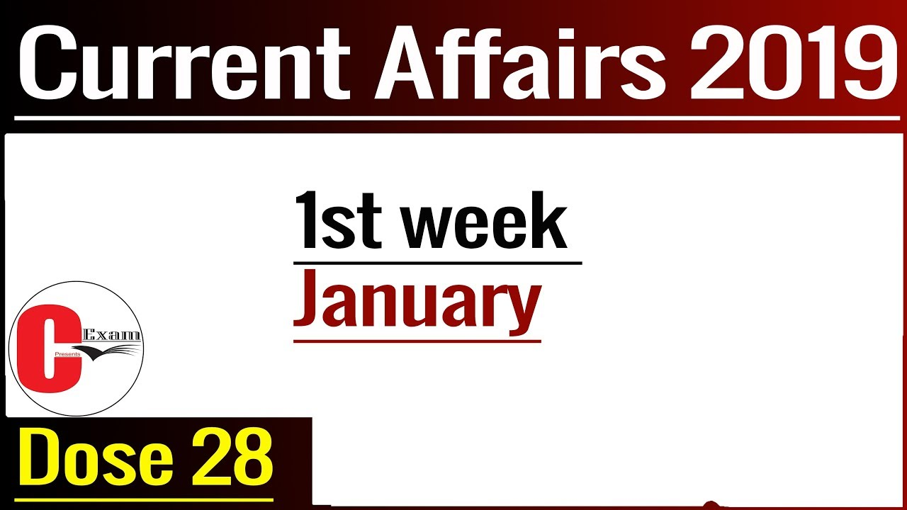 Current Affairs of Pakistan 2019, Dose 28, first week of January, General  Knowledge, 2018 by CExam