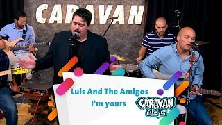 Luis And The Amigos - I'm yours - كرفان
