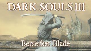 Berserker (Black Blade) Moveset (Dark Souls 3)
