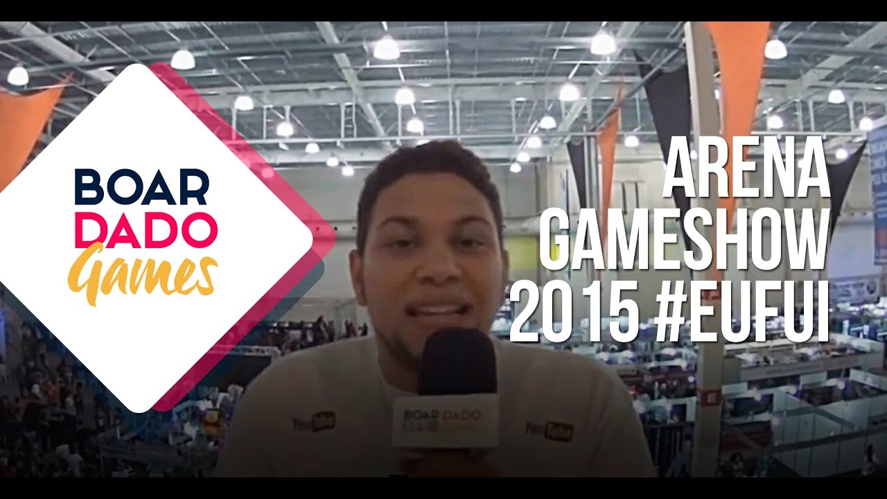 BoarDado no Arena Game Show 2015 – (ft. Youtubers)