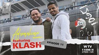 أدرينالين adrenaline  || الحلقة الـ 11 || كلاش klash season 2 ||