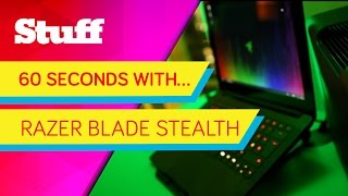 60 seconds with... the Razer Blade Stealth gaming ultrabook