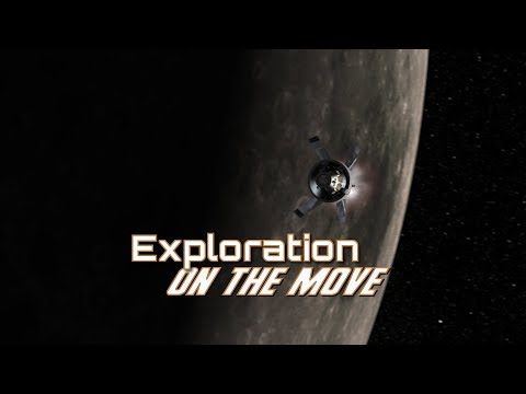 Preparing America for Deep Space Exploration - Episode 16: Exploration On The Move