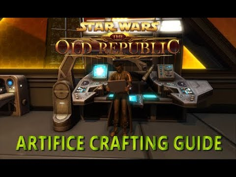 SWTOR Ultimate Crafting Guide - Artifice