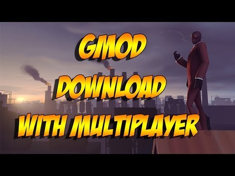 How To Download Garry's Mod For Free, With Multiplayer (No Torrents)