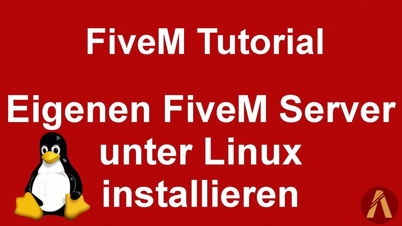 FiveM Tutorial [DE] Eigenen FiveM Server unter Linux installieren