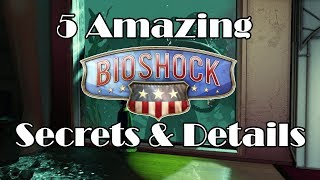 5 Amazing Details and Secrets in Bioshock Infinite You May Not Know About! (TheBioshockHub Top 5)