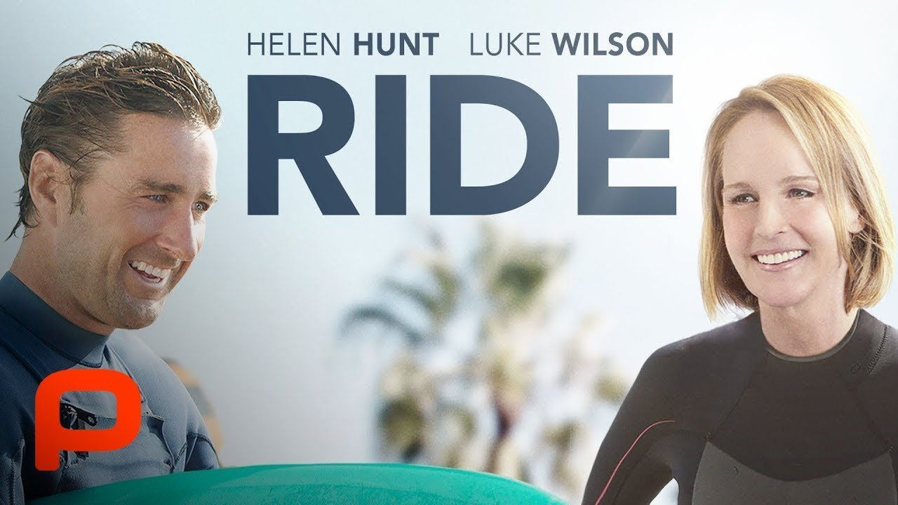 Ride (Free Full Movie) Helen Hunt, Luke Wilson