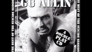 GG Allin - Suicide Sessions/Anti-Social Personality Disorder: Live