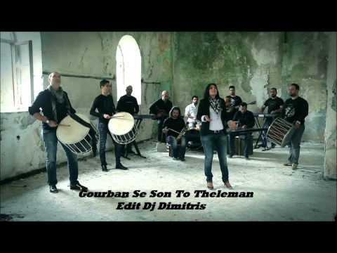 Gourban Se Son To Theleman-Pontiako (Edit Dj Dimitris)