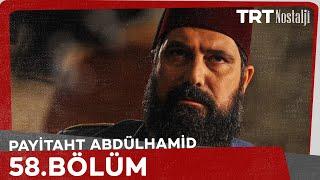 Payitaht Abdülhamid 58. Bölüm