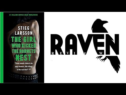 Raven Review: The Girl Who Kicked The Hornets' Nest (SPOILERS)