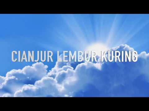 CIANJUR LEMBUR KURING CIPT. WILDAN FIRDAUS (AUDIO)