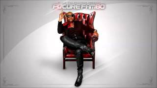 Future Fambo - Tooth Ache (Raw) - August 2015