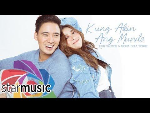 Erik Santos x Moira Dela Torre - Kung Akin Ang Mundo (Audio) 🎵