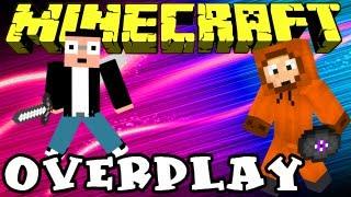 Minecraft Overplay - Ep. 1 - Les débuts d