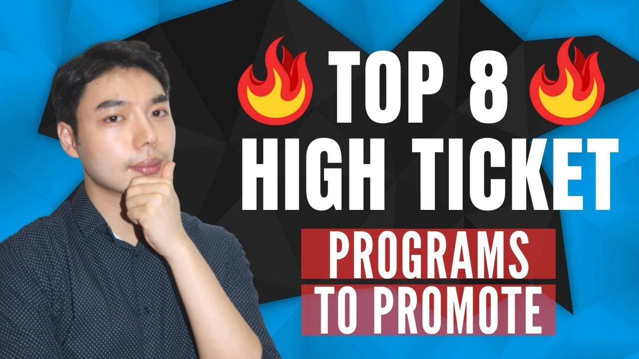 TOP 8 HIGH TICKET AFFILIATE PROGRAMS - Programs You Don't Want To Miss In 2020!!